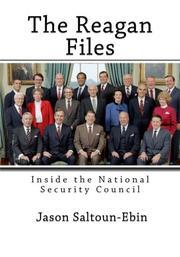 THE REAGAN FILES by Jason Saltoun-Ebin