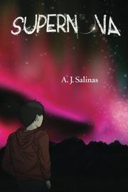 Supernova by A.J. Salinas