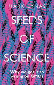 SEEDS OF SCIENCE by Mark Lynas