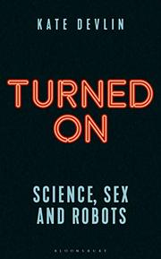 TURNED ON by Kate Devlin