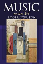 MUSIC AS AN ART by Roger Scruton