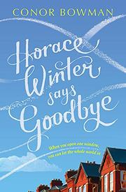 HORACE WINTER SAYS GOODBYE by Conor Bowman