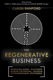 THE REGENERATIVE BUSINESS by Carol  Sanford