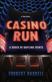 CASINO RUN by Forrest Haskell