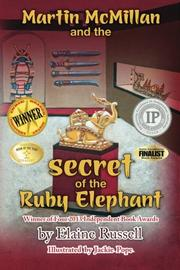 Martin McMillan and the Secret of the Ruby Elephant Cover