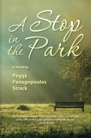 A STOP IN THE PARK by Peggy Panagopoulos Strack