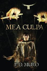 MEA CULPA by F. D. Muro