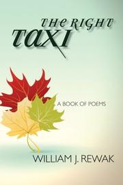 THE RIGHT TAXI by William J. Rewak