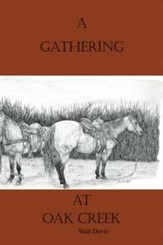 A GATHERING AT OAK CREEK by Walt Davis