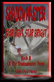 Shadowmaster III--Star Light, Star Bright by Eric Safflind