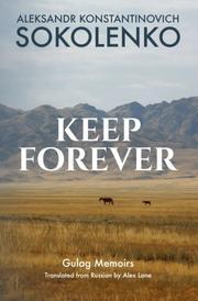 KEEP FOREVER by Aleksandr Konstantinovich Sokolenko