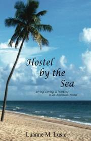 HOSTEL BY THE SEA by Luanne M. Lusic