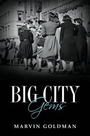 BIG CITY GEMS by Marvin Goldman