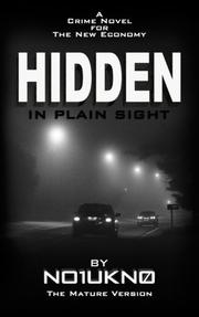 HIDDEN IN PLAIN SIGHT - The Mature Version by NO1UKN0
