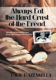 Cover art for ALWAYS EAT THE HARD CRUST OF THE BREAD