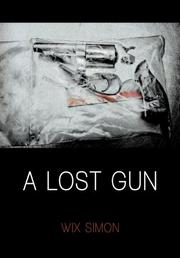 A LOST GUN by Wix Simon