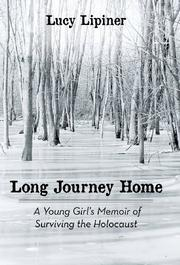 LONG JOURNEY HOME by Lucy Lipiner