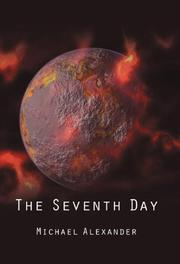 THE SEVENTH DAY by Michael Alexander