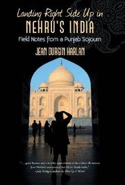 Landing right Side Up in Nehru's India by Jean Durgin Harlan