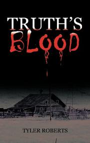 Truth's Blood by Tyler Roberts