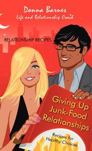 Giving Up Junk-Food Relationships by Donna Barnes