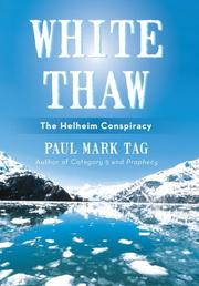 White Thaw: The Helheim Conspiracy by Paul Mark Tag