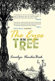 THE EYES IN THE TREE by Carolyn Vanderbeek