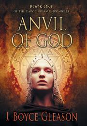 ANVIL OF GOD by J. Boyce Gleason