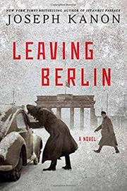 LEAVING BERLIN by Joseph Kanon