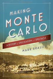 MAKING MONTE CARLO by Mark Braude
