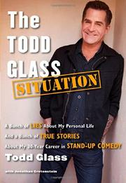 THE TODD GLASS SITUATION by Todd Glass