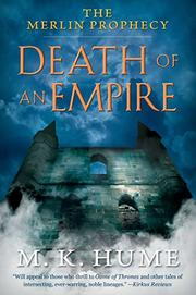DEATH OF AN EMPIRE by M.K. Hume