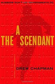 THE ASCENDANT by Drew Chapman