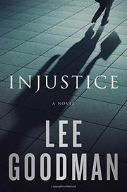 INJUSTICE by Lee Goodman