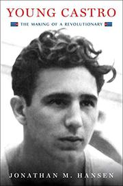 YOUNG CASTRO by Jonathan M. Hansen