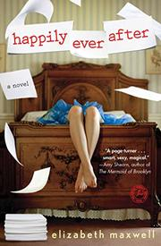 HAPPILY EVER AFTER by Elizabeth Maxwell