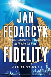 FIDELITY by Jan Fedarcyk