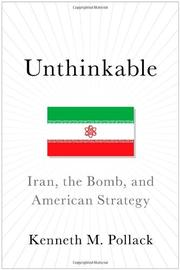 UNTHINKABLE by Kenneth M. Pollack