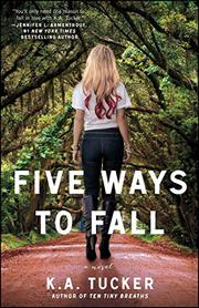 FIVE WAYS TO FALL by K.A.  Tucker