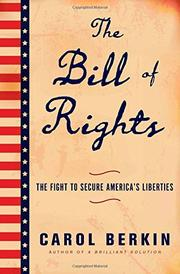 THE BILL OF RIGHTS by Carol Berkin