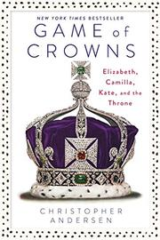 GAME OF CROWNS by Christopher Andersen