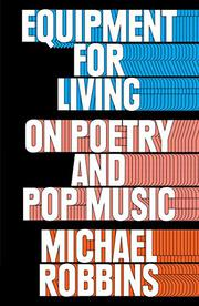 EQUIPMENT FOR LIVING by Michael Robbins