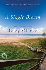 A SINGLE BREATH by Lucy Clarke