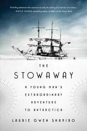 THE STOWAWAY by Laurie Gwen Shapiro