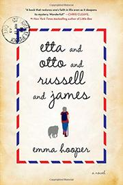 ETTA AND OTTO AND RUSSELL AND JAMES by Emma Hooper