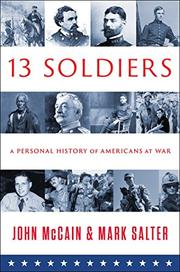THIRTEEN SOLDIERS by John McCain