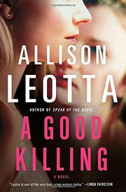 A GOOD KILLING by Allison Leotta