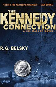 THE KENNEDY CONNECTION by R.G. Belsky