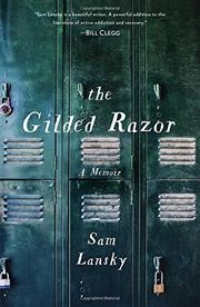 THE GILDED RAZOR by Sam Lansky