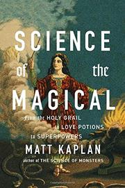 SCIENCE OF THE MAGICAL by Matt Kaplan